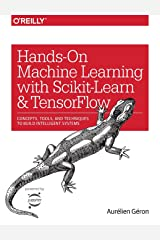 Hands-On Machine Learning with Scikit-Learn and TensorFlow Paperback