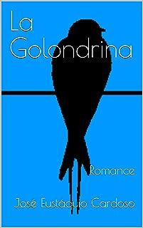 La Golondrina (Portuguese Edition)