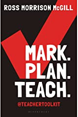 Mark. Plan. Teach.: Save time. Reduce workload. Impact learning. Kindle Edition