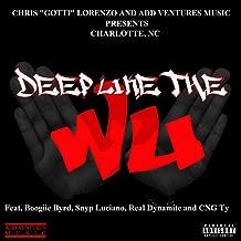 Deep Like the Wu - Charlotte [Explicit]