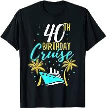 40th Birthday Cruise Cruising Celebration Ship Party Gift T-Shirt