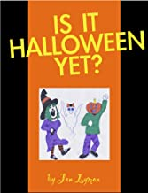 Is It Halloween Yet? (Is It Time Yet? Book 4)