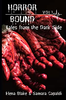 Tales from the Dark Side (Horror Bound Volume)