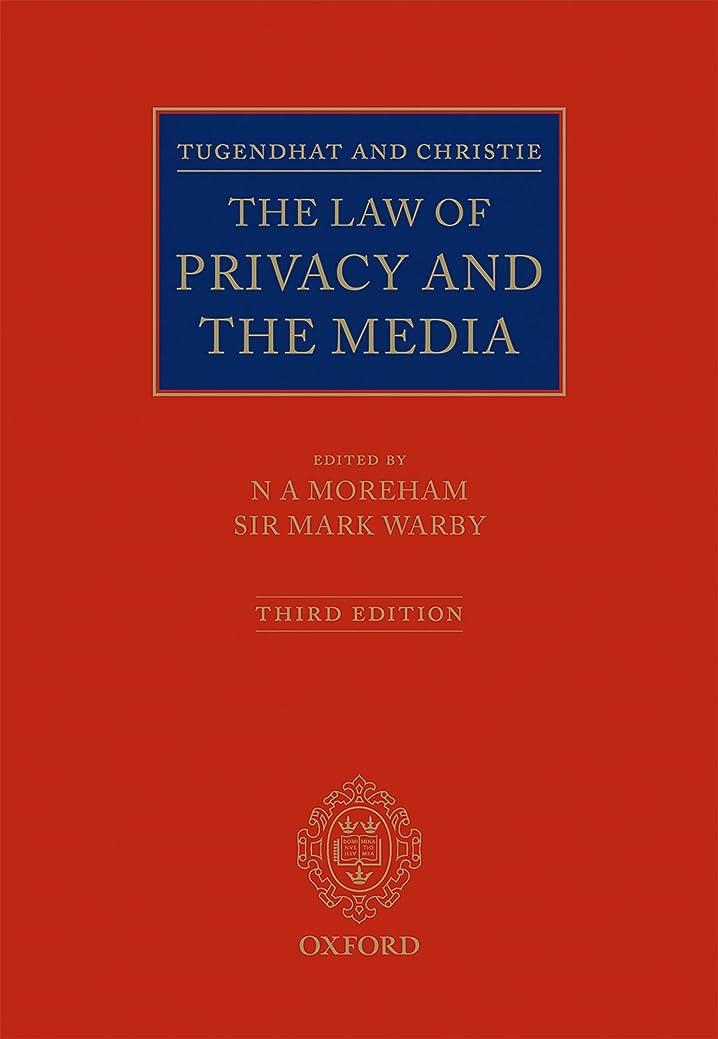 お亡命ネックレットTugendhat and Christie: The Law of Privacy and The Media (English Edition)