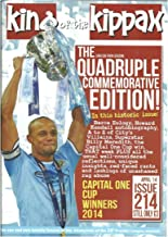 King of the Kippax Issue 214 April 2014: The Quadruple Commemorative Edition