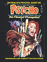 Skywald's Psycho: Giant #3: Gwandanaland Comics #2416/2418/2424 --- Over 575 Pages of Classic Horror
