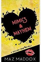 Mimics & Mayhem: A Stallion Ridge Novella Kindle Edition