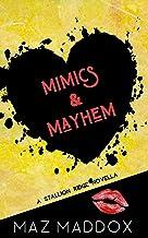 Mimics & Mayhem: A Stallion Ridge Novella