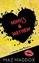 Mimics & Mayhem: A Stallion Ridge Novella (English Edition)