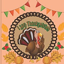 I Spy Thanksgiving: A Perfect Book For 4-8 Year Old About Autumn & Thanksgiving Great Gift For Preschoolers & Kids & Kinde...