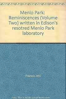 Menlo Park Reminiscences: written in Edison's restored Menlo Park laboratory, Vol. 2