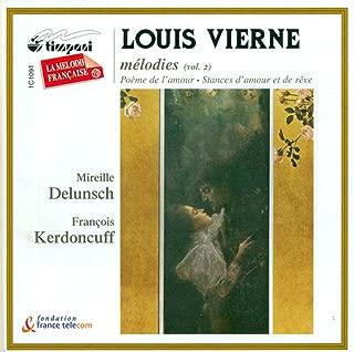 Vierne, L.: Vocal Music, Vol. 2 - Poemes De L'Amour / Stances D'Amour Et De Reve / Les Roses Blanches De La Lune