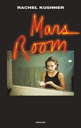 Mars Room (versione italiana) (Supercoralli) (Italian Edition)