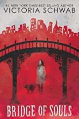 Bridge of Souls (City of Ghosts #3) Kindle Edition
