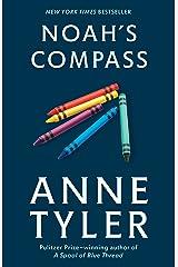 Noah's Compass: A Novel Kindle Edition
