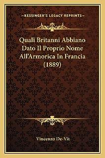 Quali Britanni Abbiano Dato Il Proprio Nome All'Armorica In Francia (1889)