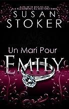 Un Mari Pour Emily (Delta Force Heroes t. 4)