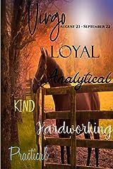 Virgo: Loyal Analytical Kind Hardworking Practical (True to You Man) Paperback