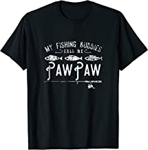 My Fishing Buddies Call Me PawPaw Shirt Cute Gift