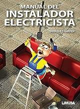 Manual del instalador electricista/ Manual of Electrician Installer (Spanish Edition)