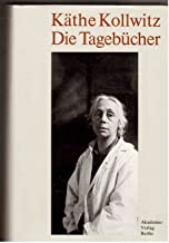 Kaethe Kollwitz, Die Tagebuecher
