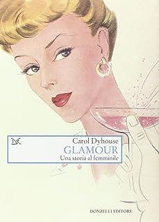 Glamour. Una storia tutta al femminile