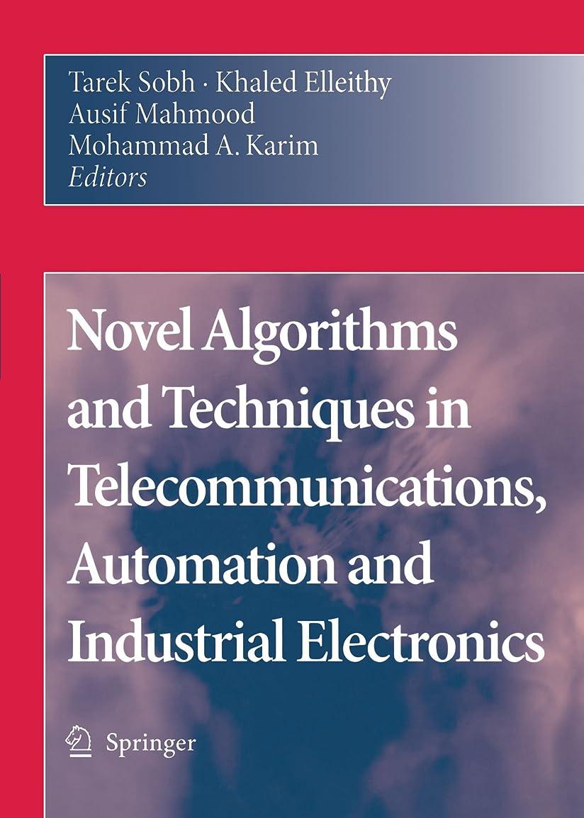 荒野フルーツ今Novel Algorithms and Techniques in Telecommunications, Automation and Industrial Electronics