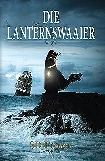 Die Lanternswaaier (Afrikaans Edition)