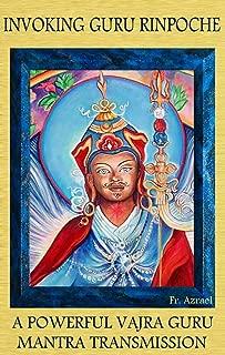 Invoking Guru Rinpoche: A Powerful Vajra Guru Mantra Transmission