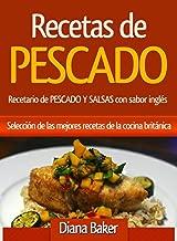 Recetas de Pescado con sabor inglés: Selección de las mejores recetas de la cocina británica (Spanish Edition)