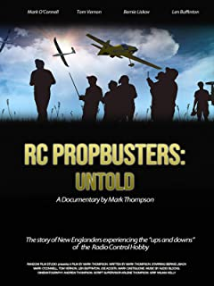 RC Propbusters: Untold