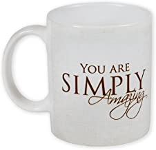 You Are Simply Amazing 11 Ounce Ceramic Coffee Mug