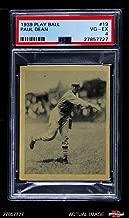 1939 Play Ball # 19 Paul Dean St. Louis Cardinals (Baseball Card) PSA 4 - VG/EX Cardinals