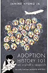Adoption History 101: An Orphan's Research (No Longer Available. Now called Adoption: What You Should Know) Paperback