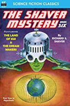 The Shaver Mystery, Book Six