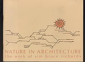 Nature in Architecture. The Work of Sim Bruce Richards BERT