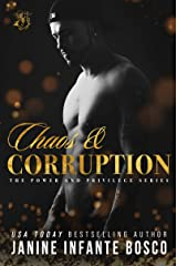 Chaos & Corruption (Power & Privilege Series Book 1) Kindle Edition