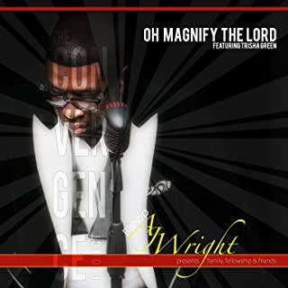 oh magnify the lord