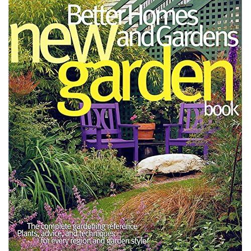New Garden Book Better Homes And Gardens Gardening Better Homes
