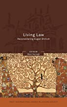 Living Law: Reconsidering Eugen Ehrlich (Oñati International Series in Law and Society)