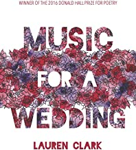 Music for a Wedding (Pitt Poetry Series)