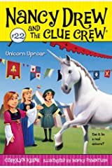Unicorn Uproar (Nancy Drew and the Clue Crew Book 22) Kindle Edition