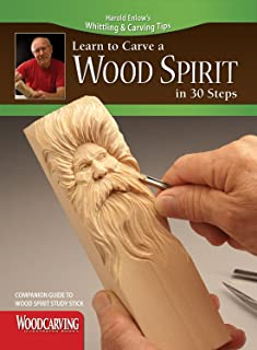 Learn to Carve a Wood Spirit in 30 Steps (Fox Chapel Publishing) Harold Enlow's Whittling and Carving Tips [Booklet Only]