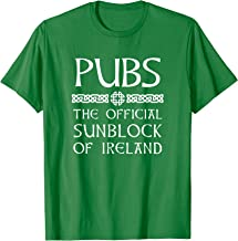 Irish Drinking Shirt Pubs the Official Sunblock of Ireland T-Shirt