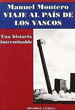 Viaje al país de los vascos, una historia interminable