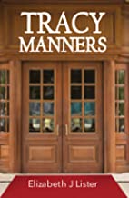Tracy Manners: No subtitle (Lesbian novels Book 4)