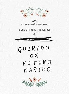 Querido ex futuro marido (Spanish Edition)