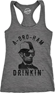 Womens Tank A-Bro-Ham Drinkin Funny 4th of July Abe Lincoln Tanktop for Ladies