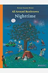 All Around Bustletown: Nighttime Board book