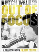 Butch Walker: Out of Focus
